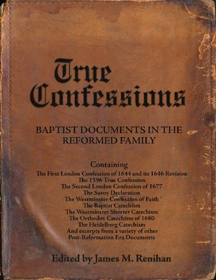 Baptist Documents in the Reformed Family