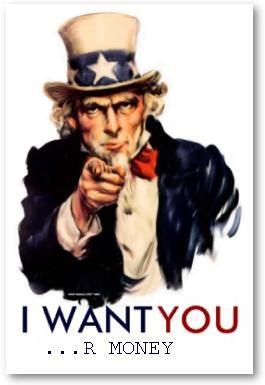 I WANT YOU...r money